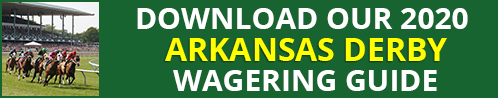 Arkansas Derby Wagering Guide
